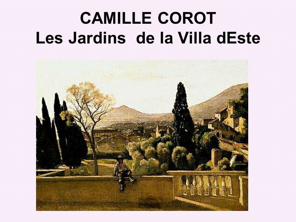 CAMILLE COROT Les Jardins de la Villa dEste
