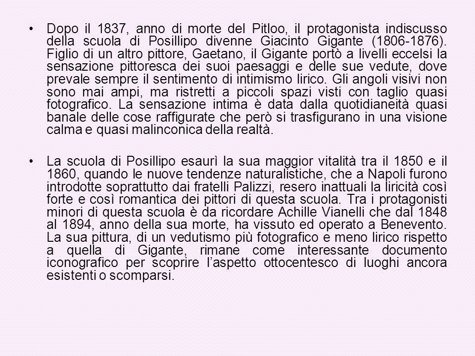 Dopo il 1837, anno di morte del Pitloo, il protagonista indiscusso della scuola di Posillipo divenne Giacinto Gigante (1806-1876). Figlio di un altro