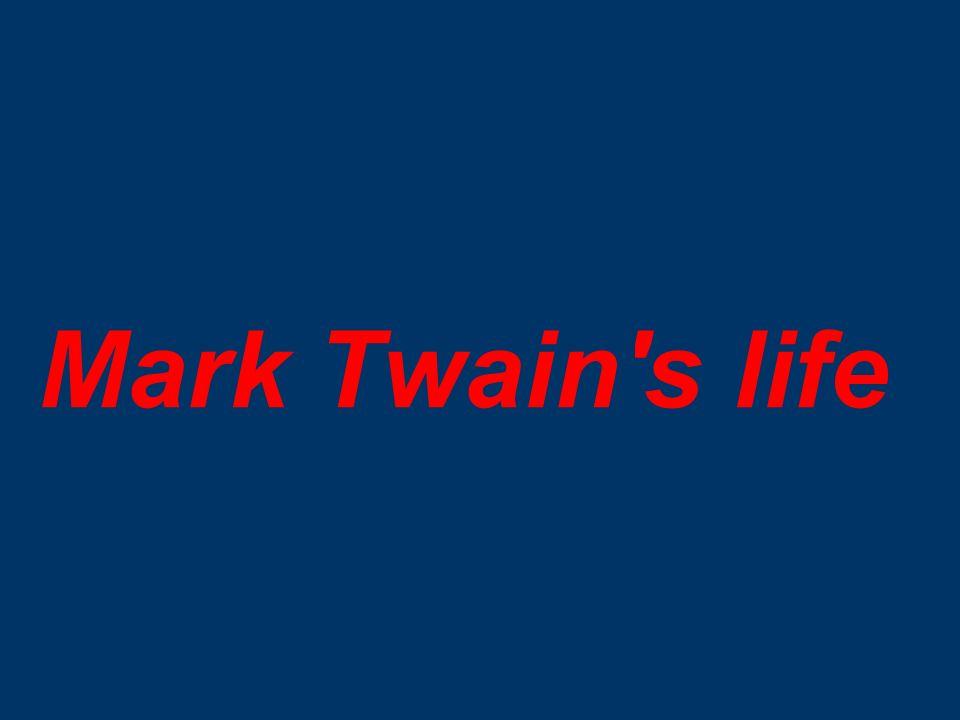 Mark Twain's life