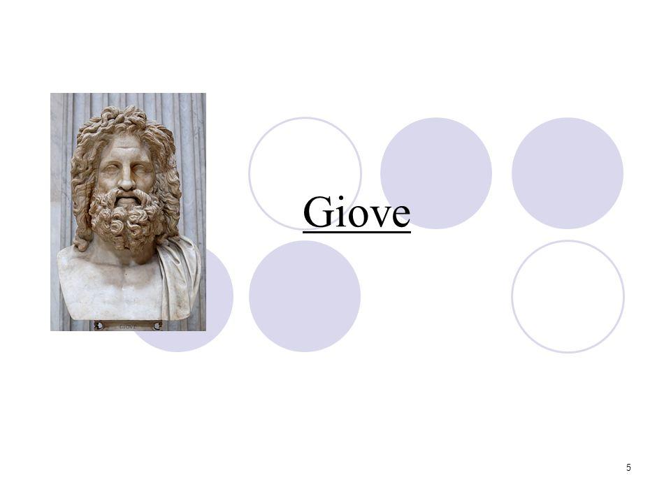 6 Giove: la storia (1) Giove, corrispondente al greco Zeus, era il padre degli Dei e degli uomini.