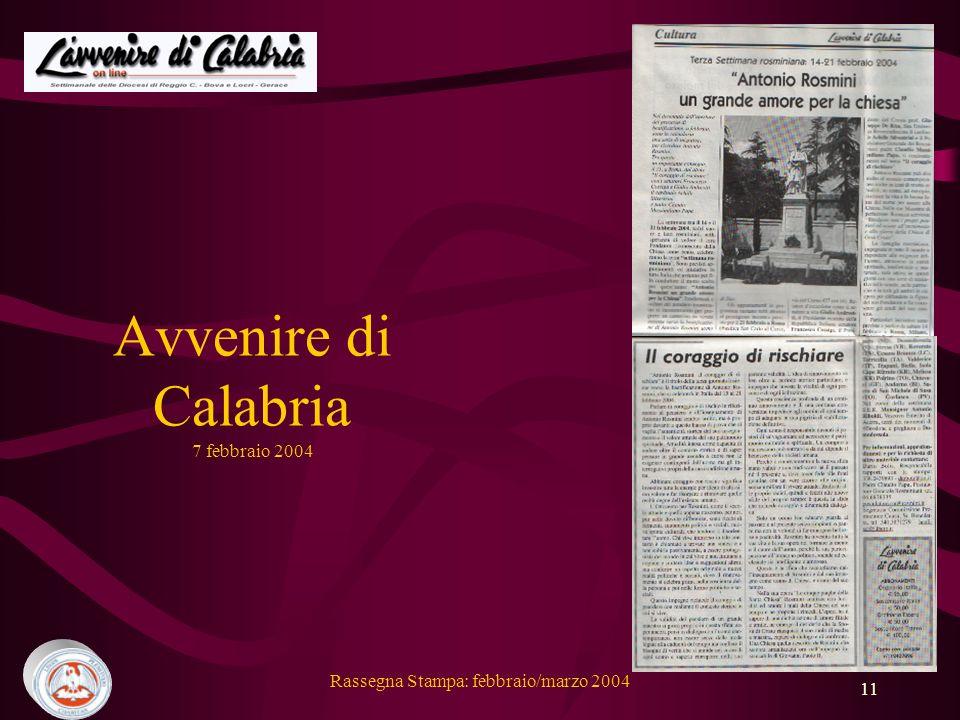 Rassegna Stampa: febbraio/marzo 2004 11 Avvenire di Calabria 7 febbraio 2004