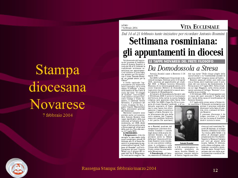 Rassegna Stampa: febbraio/marzo 2004 12 Stampa diocesana Novarese 7 febbraio 2004