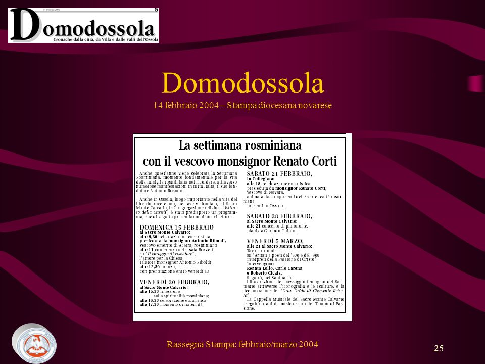 Rassegna Stampa: febbraio/marzo 2004 25 Domodossola 14 febbraio 2004 – Stampa diocesana novarese