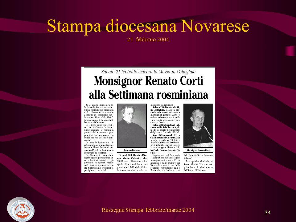 Rassegna Stampa: febbraio/marzo 2004 34 Stampa diocesana Novarese 21 febbraio 2004