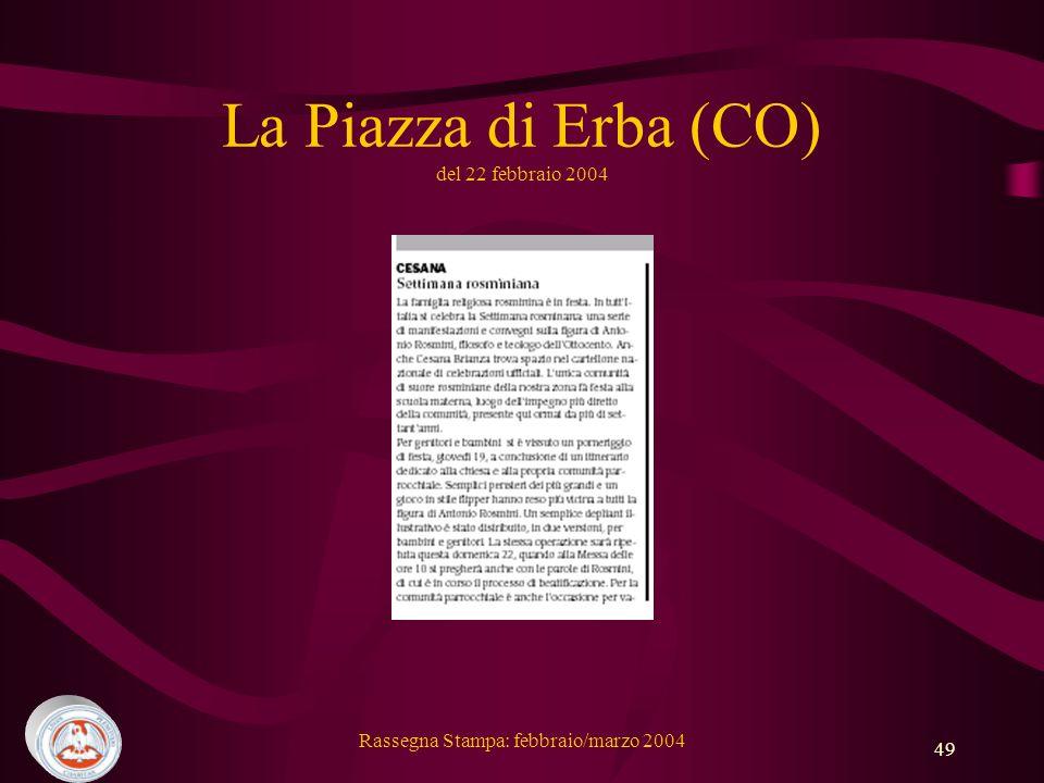 Rassegna Stampa: febbraio/marzo 2004 49 La Piazza di Erba (CO) del 22 febbraio 2004