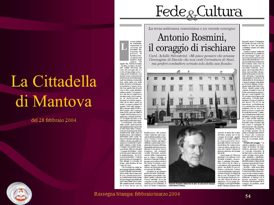Rassegna Stampa: febbraio/marzo 2004 54 La Cittadella di Mantova del 28 febbraio 2004