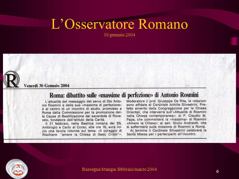 Rassegna Stampa: febbraio/marzo 2004 6 LOsservatore Romano 30 gennaio 2004