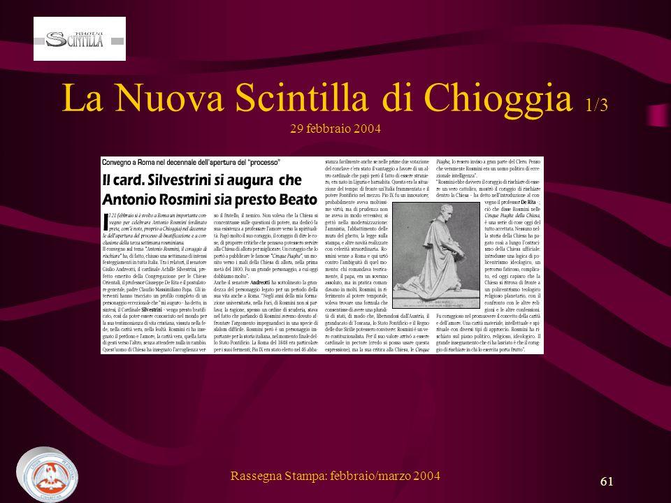 Rassegna Stampa: febbraio/marzo 2004 61 La Nuova Scintilla di Chioggia 1/3 29 febbraio 2004