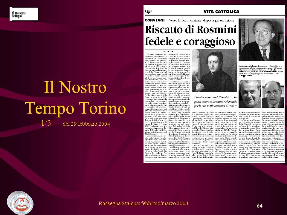 Rassegna Stampa: febbraio/marzo 2004 64 Il Nostro Tempo Torino 1/3 del 29 febbraio 2004