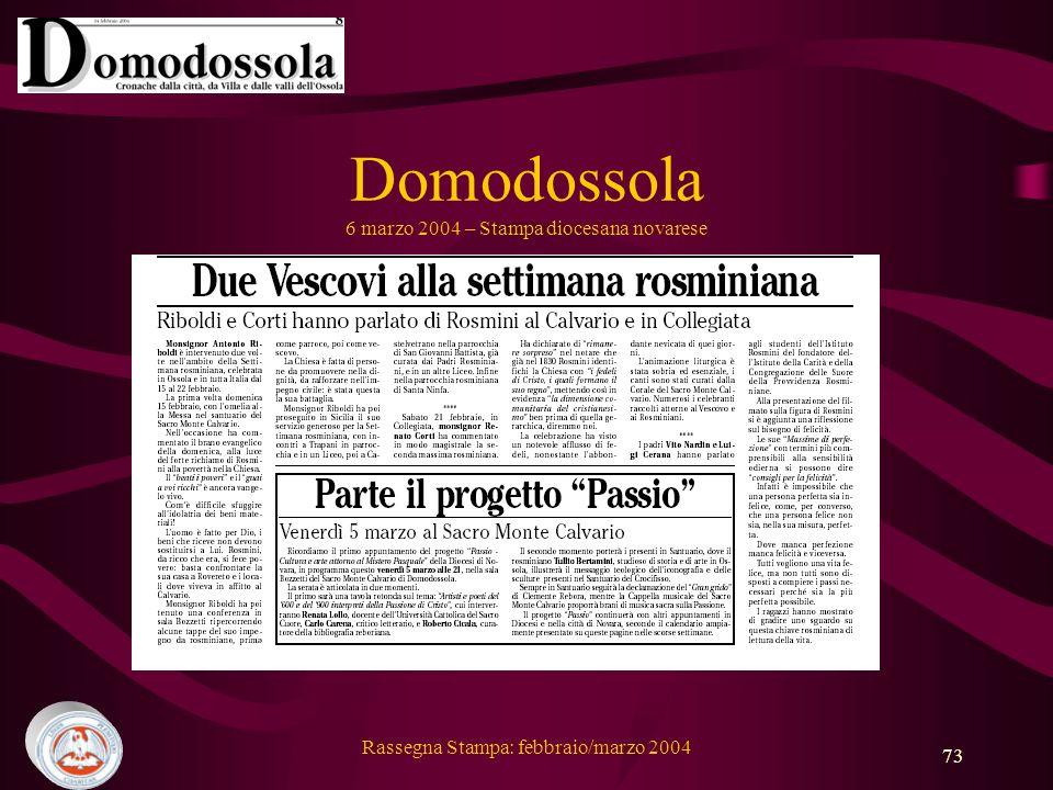 Rassegna Stampa: febbraio/marzo 2004 73 Domodossola 6 marzo 2004 – Stampa diocesana novarese