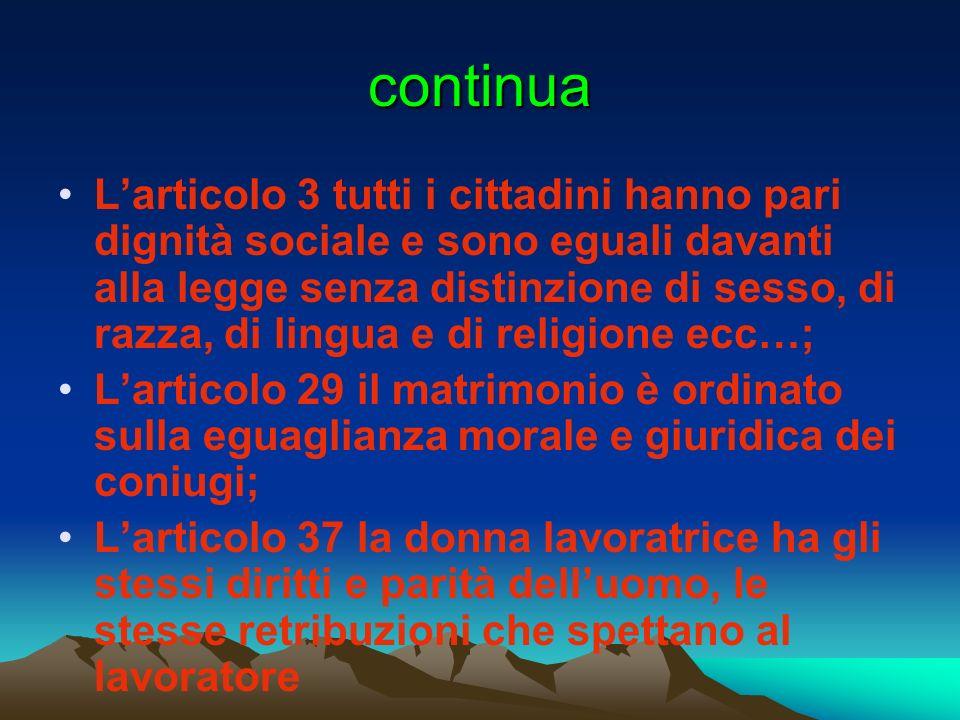 continua Larticolo 3 tutti i cittadini hanno pari dignità sociale e sono eguali davanti alla legge senza distinzione di sesso, di razza, di lingua e d