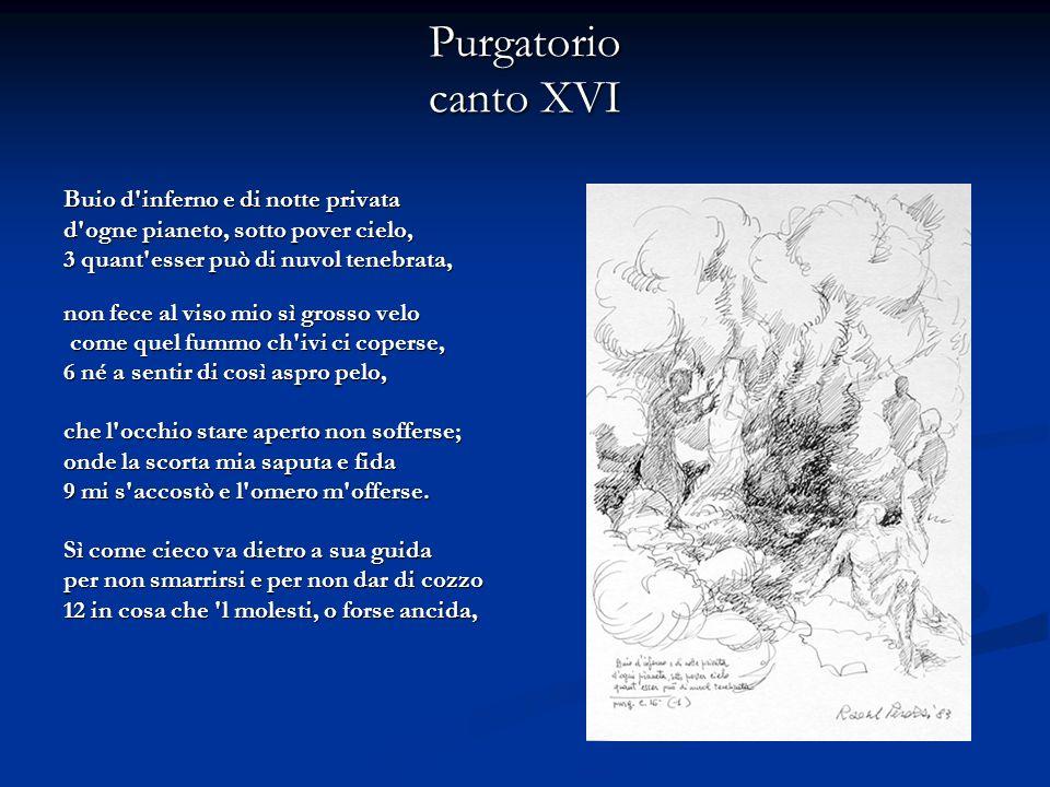 Purgatorio canto XXXI quai fossi attraversati o quai catene trovasti, per che del passare innanzi 27 dovessiti così spogliar la spene.