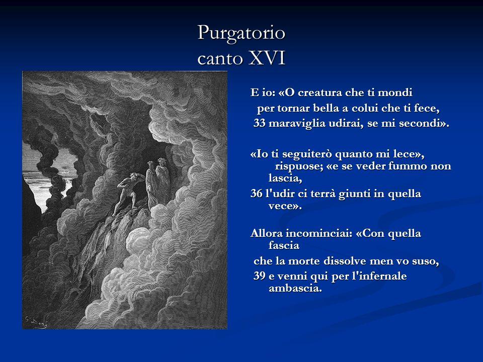 Purgatorio riassunto canti XXVII e XXVIII Dante, lasciato da Virgilio alla soglia del paradiso terrestre, sì dirige verso il bosco, folto e ricco di verde, che occupa gran parte dell Eden.