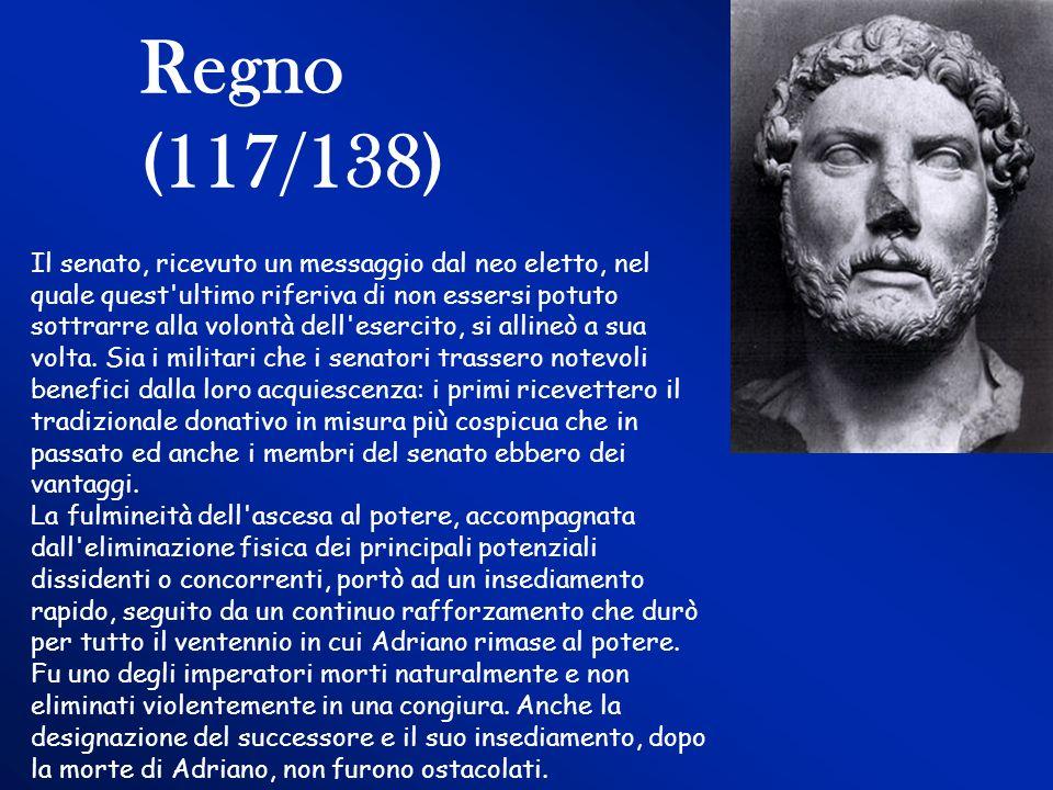Regno (117/138) Il senato, ricevuto un messaggio dal neo eletto, nel quale quest'ultimo riferiva di non essersi potuto sottrarre alla volontà dell'ese
