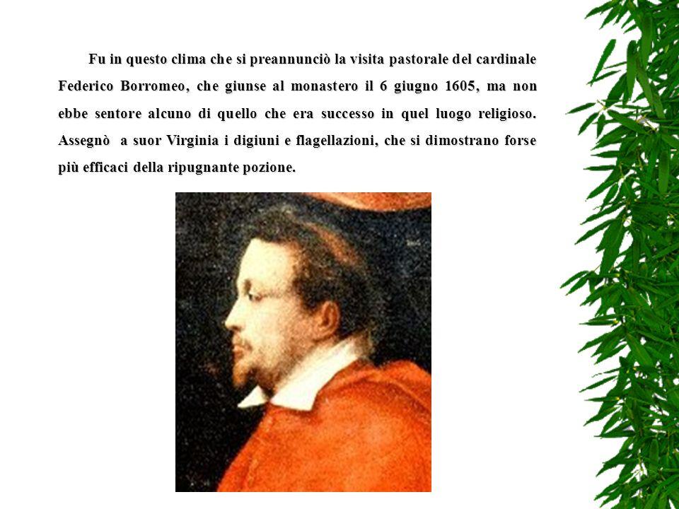 Nellautunno del 1603 suor Virginia scoprì di essere nuovamente incinta. Si Alzarono le mura dal lato dellOsio siinventò che la signora era ammalata di