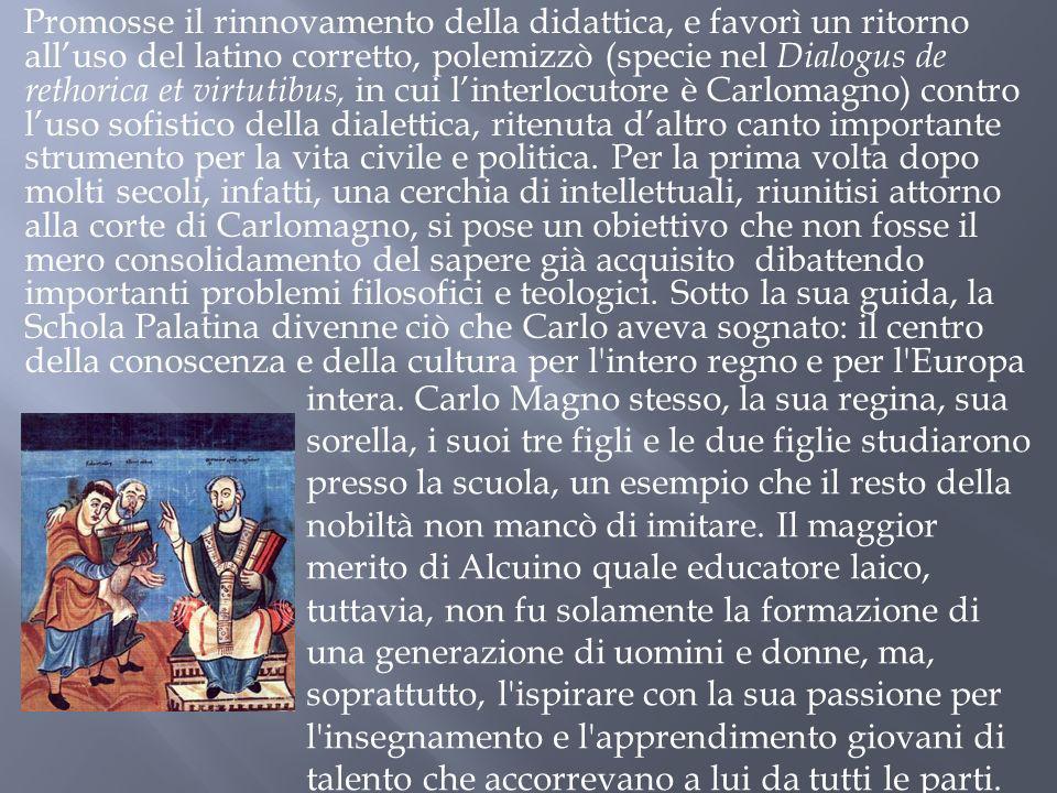 Promosse il rinnovamento della didattica, e favorì un ritorno alluso del latino corretto, polemizzò (specie nel Dialogus de rethorica et virtutibus, i
