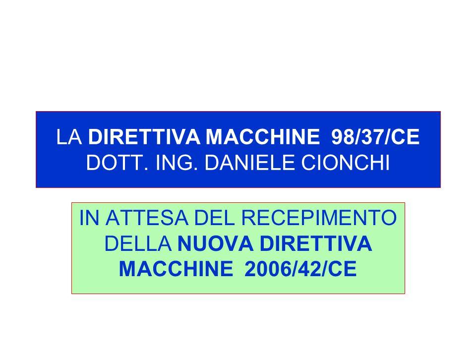 LA DIRETTIVA MACCHINE 98/37/CE DOTT.ING.