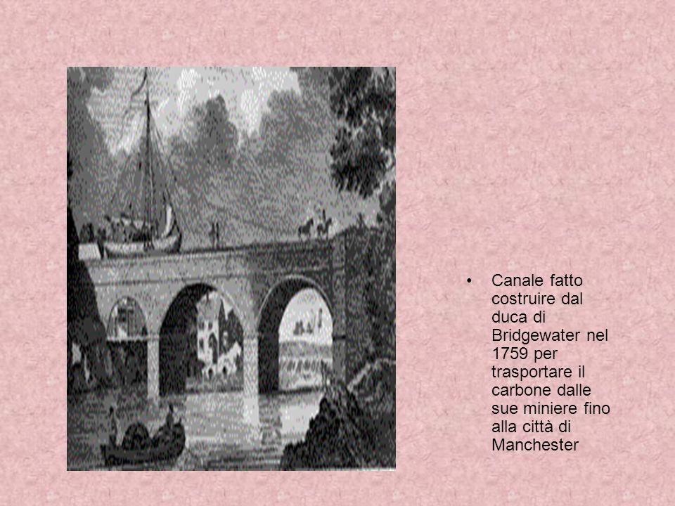Canale fatto costruire dal duca di Bridgewater nel 1759 per trasportare il carbone dalle sue miniere fino alla città di Manchester