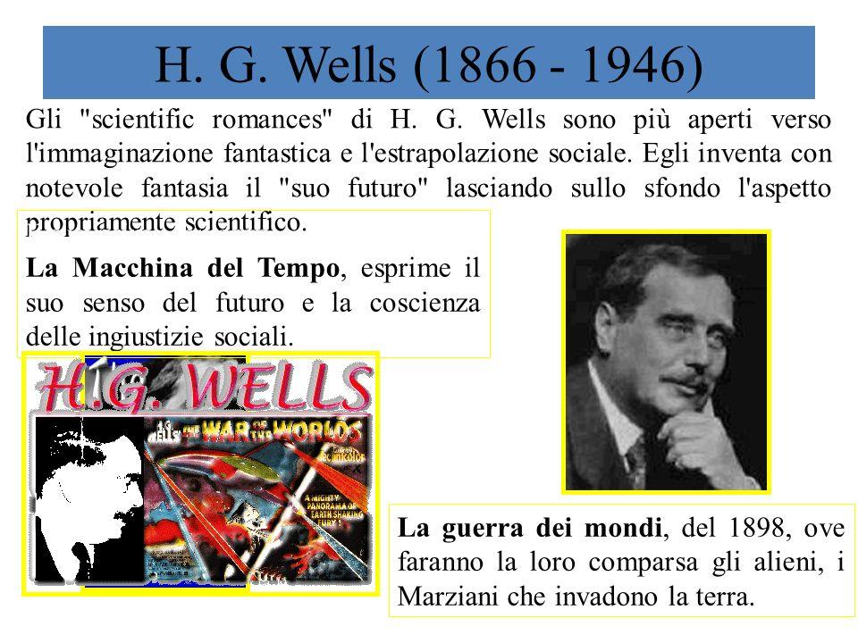 H. G. Wells (1866 - 1946) Gli