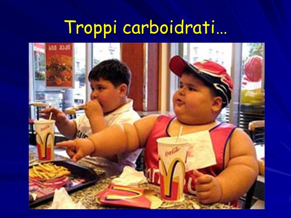 Troppi carboidrati…