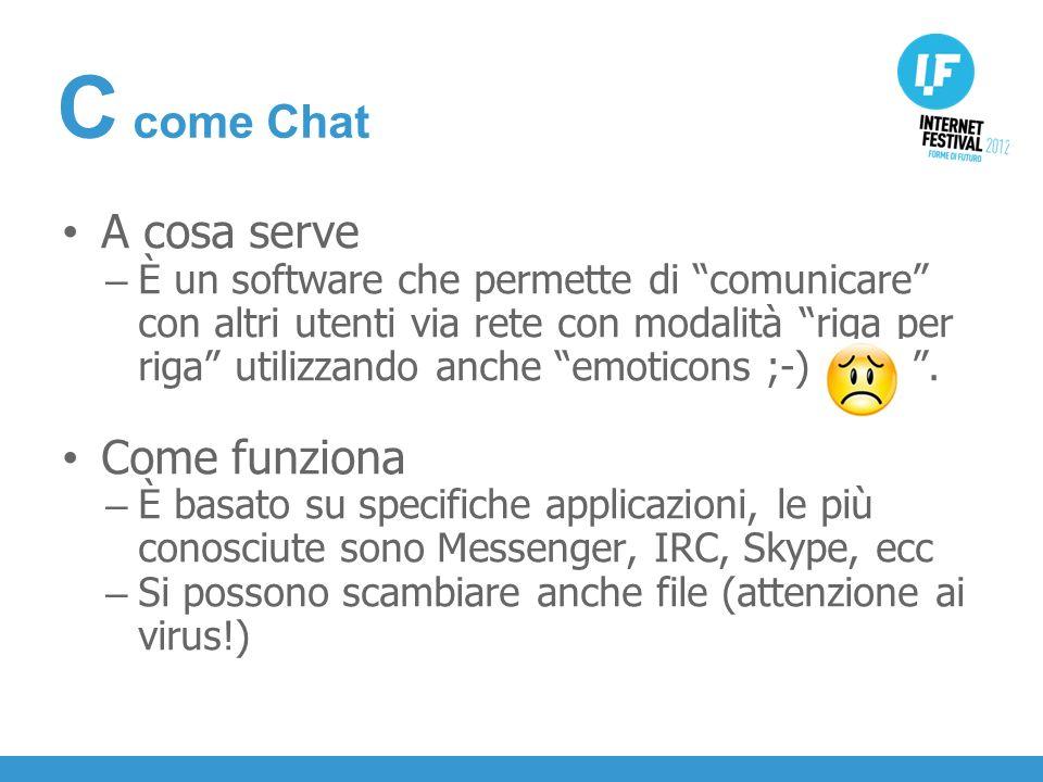 INTRODUZIONE A cosa serve – È un software che permette di comunicare con altri utenti via rete con modalità riga per riga utilizzando anche emoticons ;-).