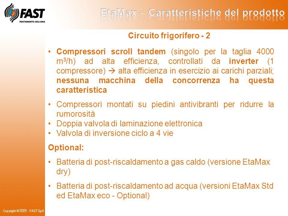 Circuito frigorifero - 2 Compressori scroll tandem (singolo per la taglia 4000 m 3 /h) ad alta efficienza, controllati da inverter (1 compressore) alt
