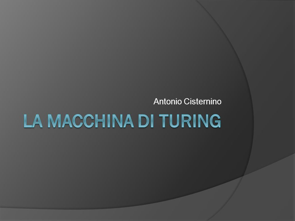 Un risultato profondo Con la Macchina di Turing è possibile dimostrare che è possibile immaginare funzioni che non si possono calcolare Tesi (Church-Turing): la macchina di Turing calcola tutte le funzioni calcolabili Un risultato profondo sulle capacità delluomo Un esempio.