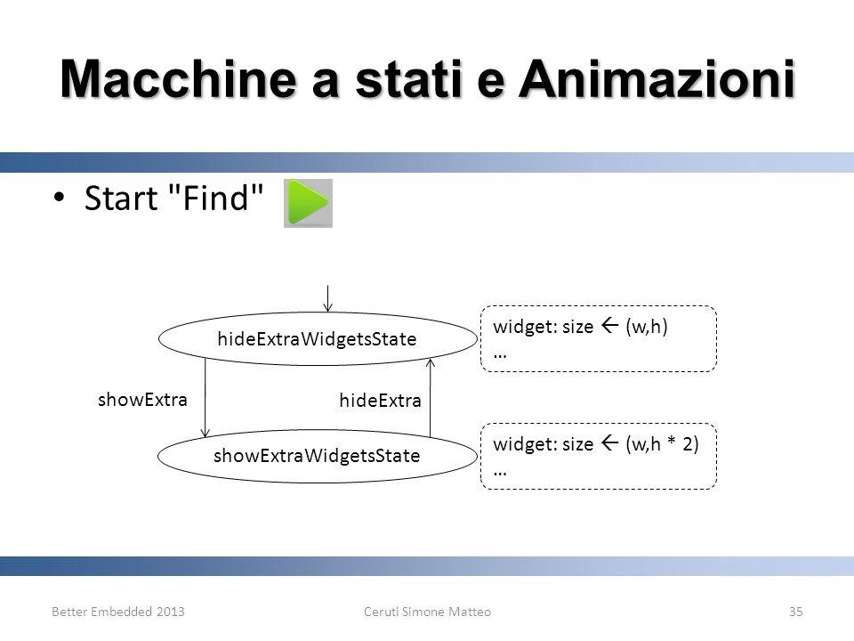 Better Embedded 2013Ceruti Simone Matteo35 Macchine a stati e Animazioni Start