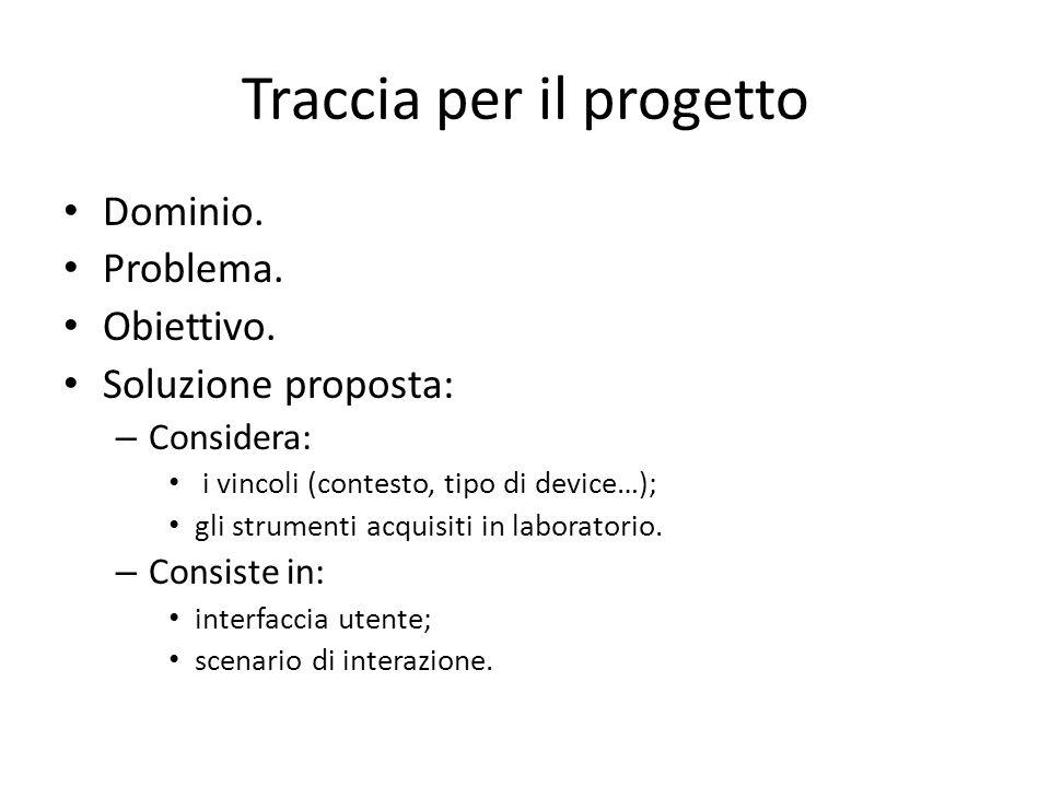 Traccia per il progetto Dominio. Problema. Obiettivo.