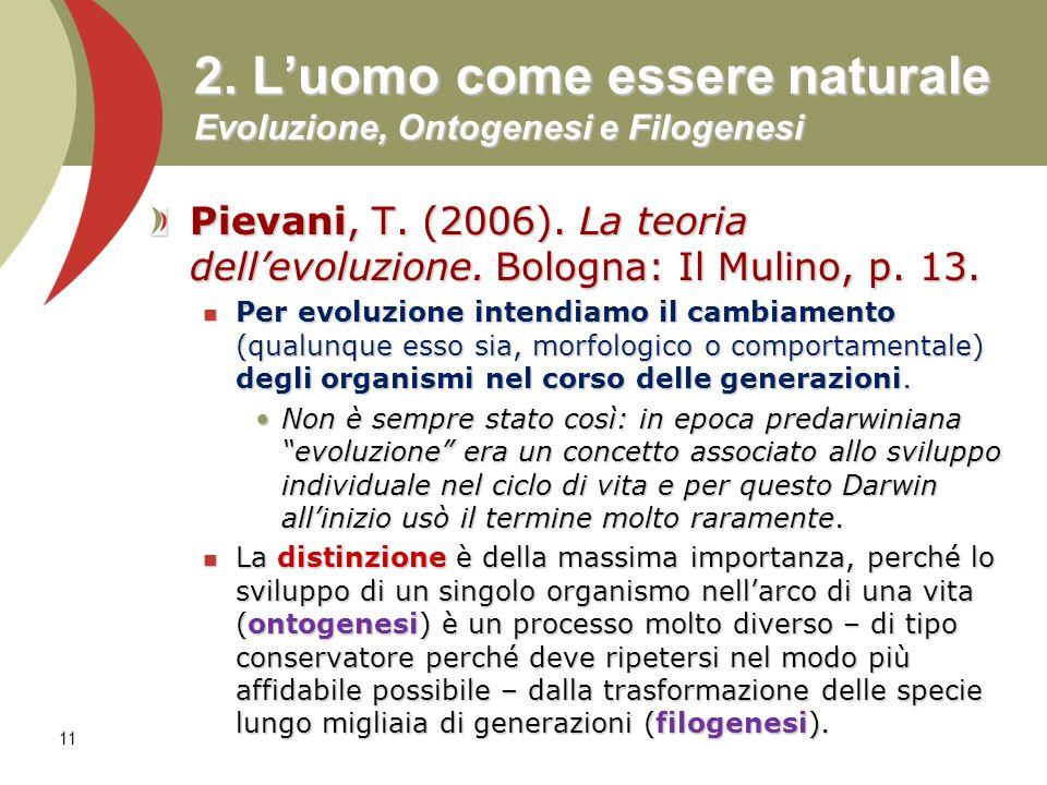 2.Luomo come essere naturale Evoluzione, Ontogenesi e Filogenesi Pievani, T.