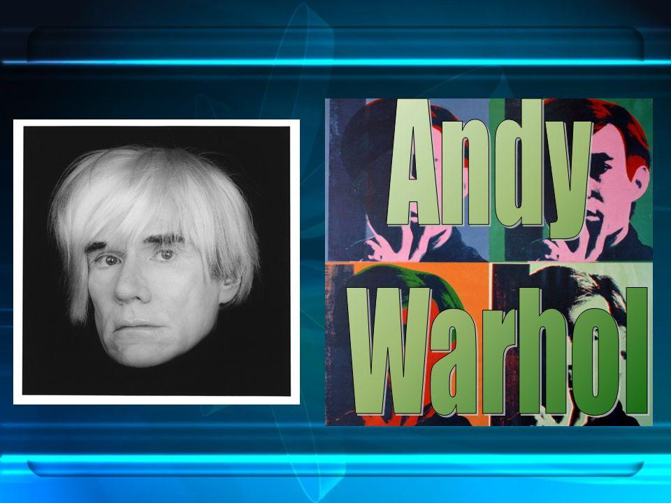Andy Warhol, nome darte di Andrew Warhola Jr., nasce a Pittsburgh nel 1928 e muore a New York nel 1987 ( per le conseguenze di un intervento chirurgico).