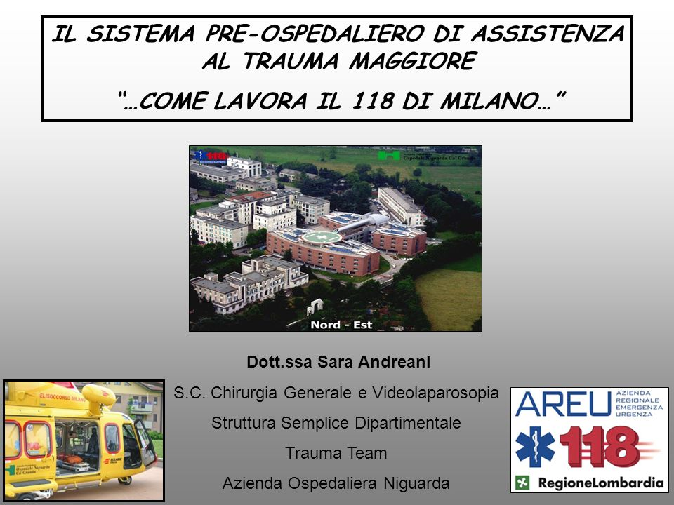 Helicopter AW-139 600 missioni/anno Search and Rescue 7-20 HEMS 20-7 1 Anestesista + 1 Infermiere + 1 Tecnico C.N.S.A.S.