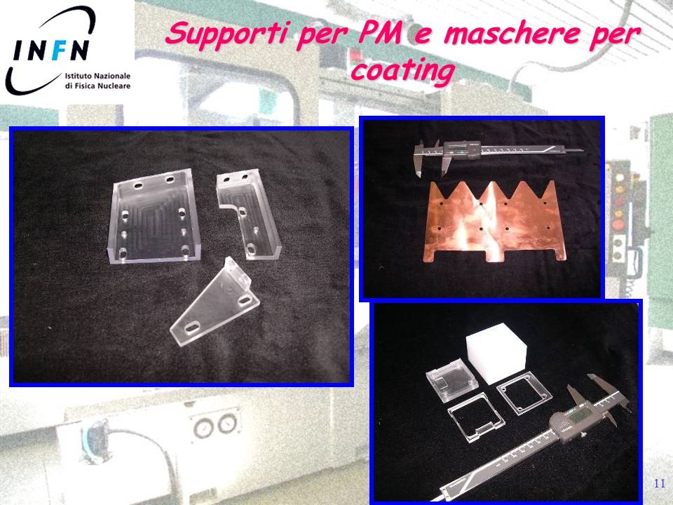 11 Supporti per PM e maschere per coating