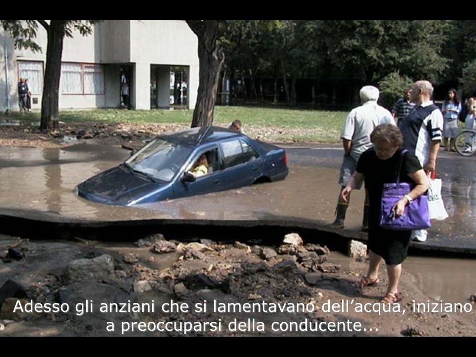 Adesso gli anziani che si lamentavano dellacqua, iniziano a preoccuparsi della conducente...