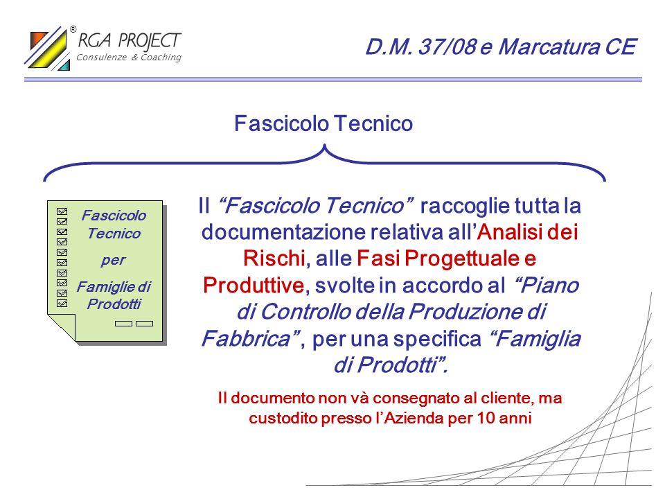 Il Fascicolo Tecnico raccoglie tutta la documentazione relativa allAnalisi dei Rischi, alle Fasi Progettuale e Produttive, svolte in accordo al Piano