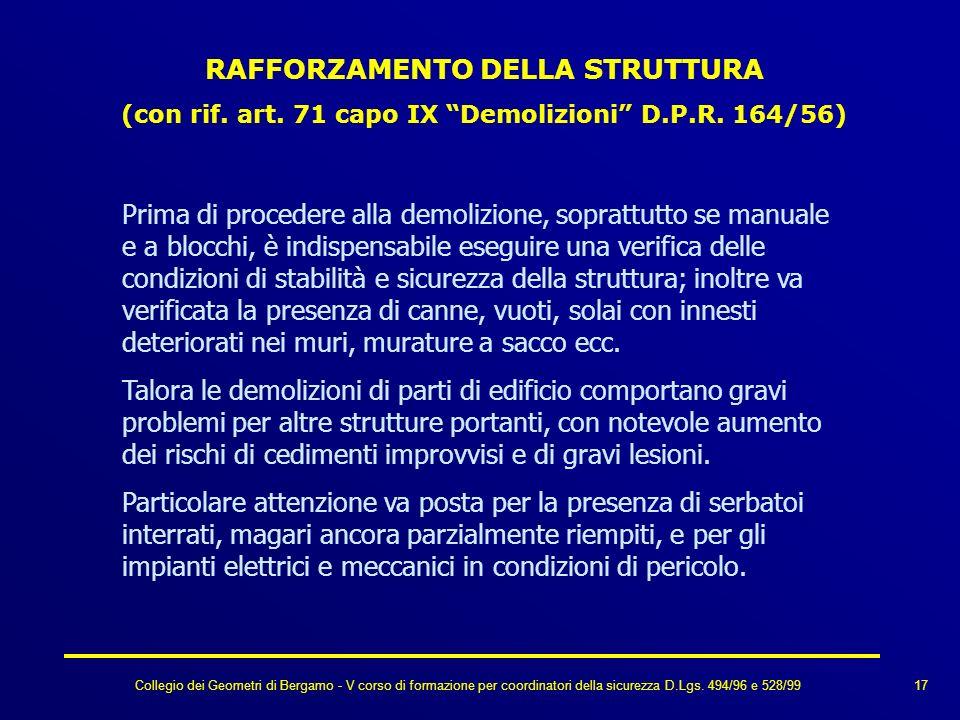 Collegio dei Geometri di Bergamo - V corso di formazione per coordinatori della sicurezza D.Lgs. 494/96 e 528/99 RAFFORZAMENTO DELLA STRUTTURA (con ri
