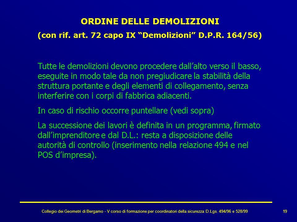 Collegio dei Geometri di Bergamo - V corso di formazione per coordinatori della sicurezza D.Lgs. 494/96 e 528/99 ORDINE DELLE DEMOLIZIONI (con rif. ar