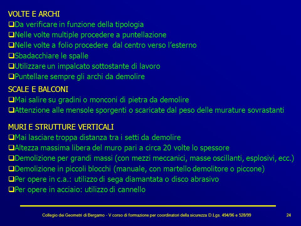 Collegio dei Geometri di Bergamo - V corso di formazione per coordinatori della sicurezza D.Lgs. 494/96 e 528/99 VOLTE E ARCHI Da verificare in funzio