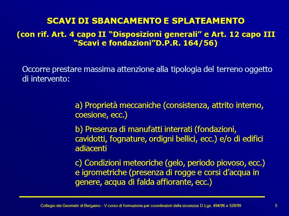 Collegio dei Geometri di Bergamo - V corso di formazione per coordinatori della sicurezza D.Lgs. 494/96 e 528/99 SCAVI DI SBANCAMENTO E SPLATEAMENTO (