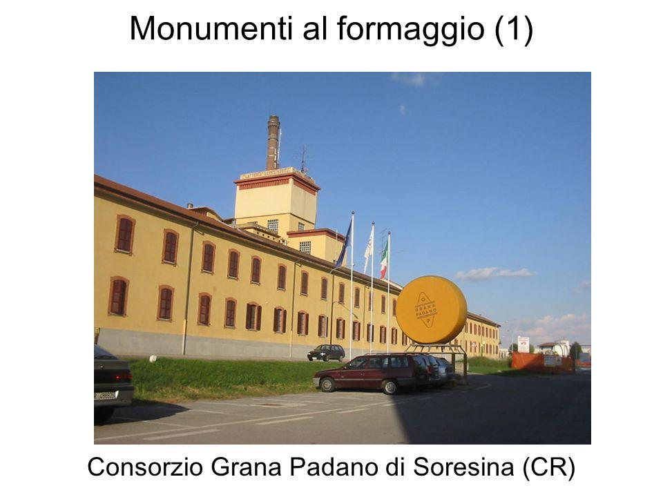 Monumenti al formaggio (1) Consorzio Grana Padano di Soresina (CR)