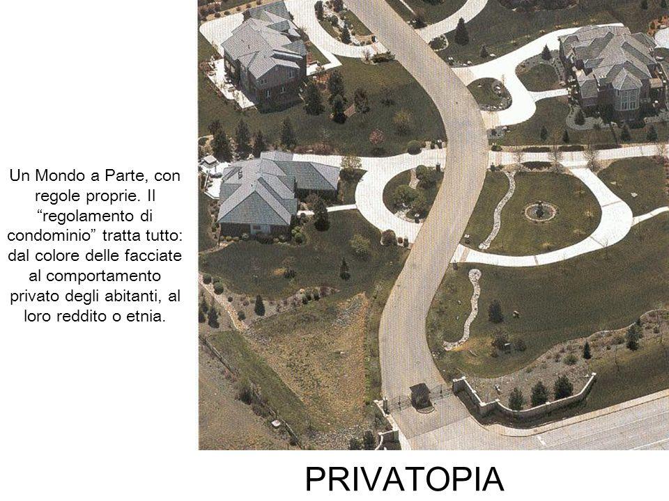 PRIVATOPIA Un Mondo a Parte, con regole proprie. Il regolamento di condominio tratta tutto: dal colore delle facciate al comportamento privato degli a