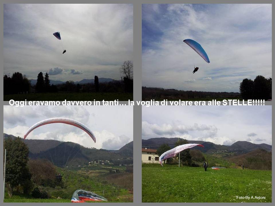 Oggi eravamo davvero in tanti… la voglia di volare era alle STELLE!!!!! Foto By A.Antoni