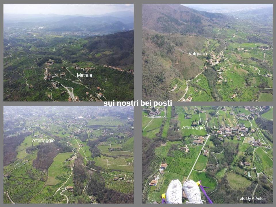 sui nostri bei posti Matraia Valgiano Atterraggio Foto By A.Antoni