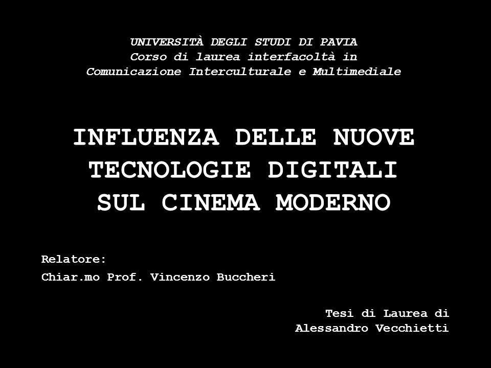 UNIVERSITÀ DEGLI STUDI DI PAVIA Corso di laurea interfacoltà in Comunicazione Interculturale e Multimediale INFLUENZA DELLE NUOVE TECNOLOGIE DIGITALI