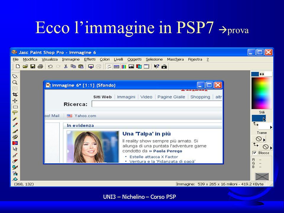 UNI3 – Nichelino – Corso PSP Ecco limmagine in PSP7 prova