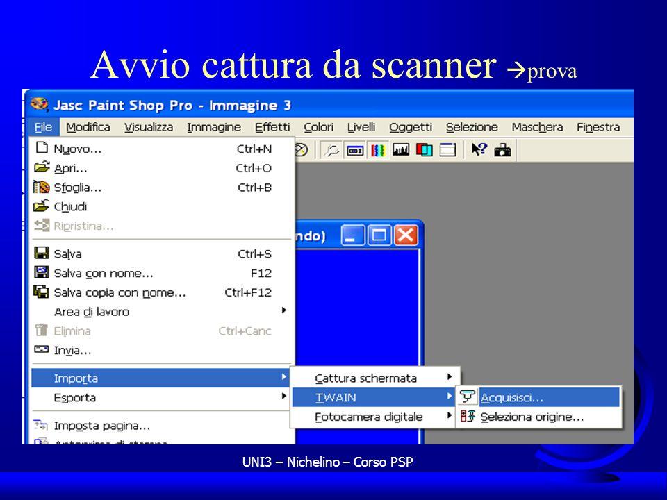 UNI3 – Nichelino – Corso PSP Avvio cattura da scanner prova