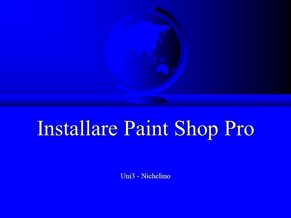 Installare Paint Shop Pro Uni3 - Nichelino