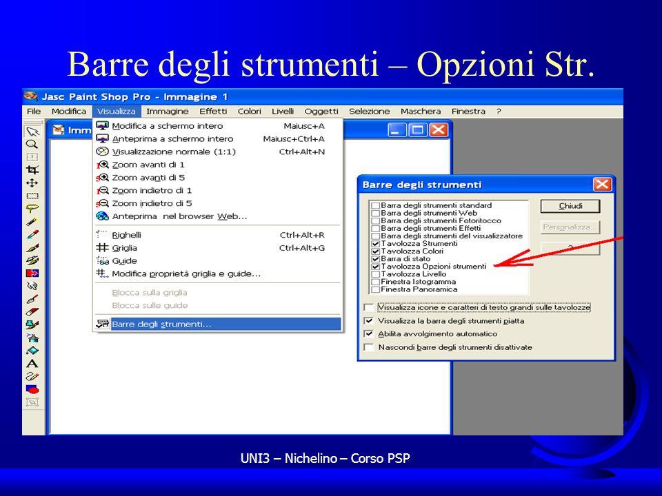 UNI3 – Nichelino – Corso PSP Barre degli strumenti – Opzioni Str.