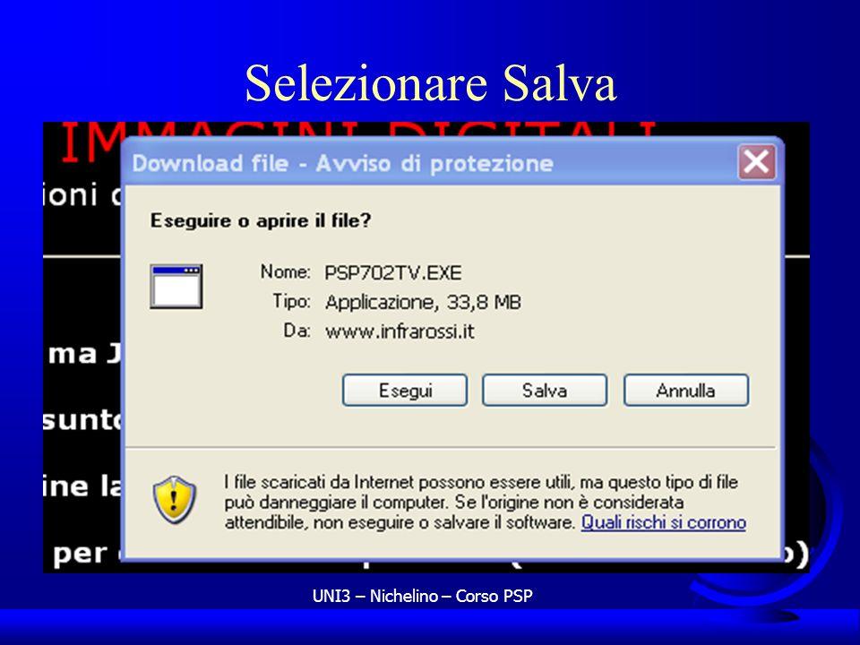 UNI3 – Nichelino – Corso PSP Selezionare Salva