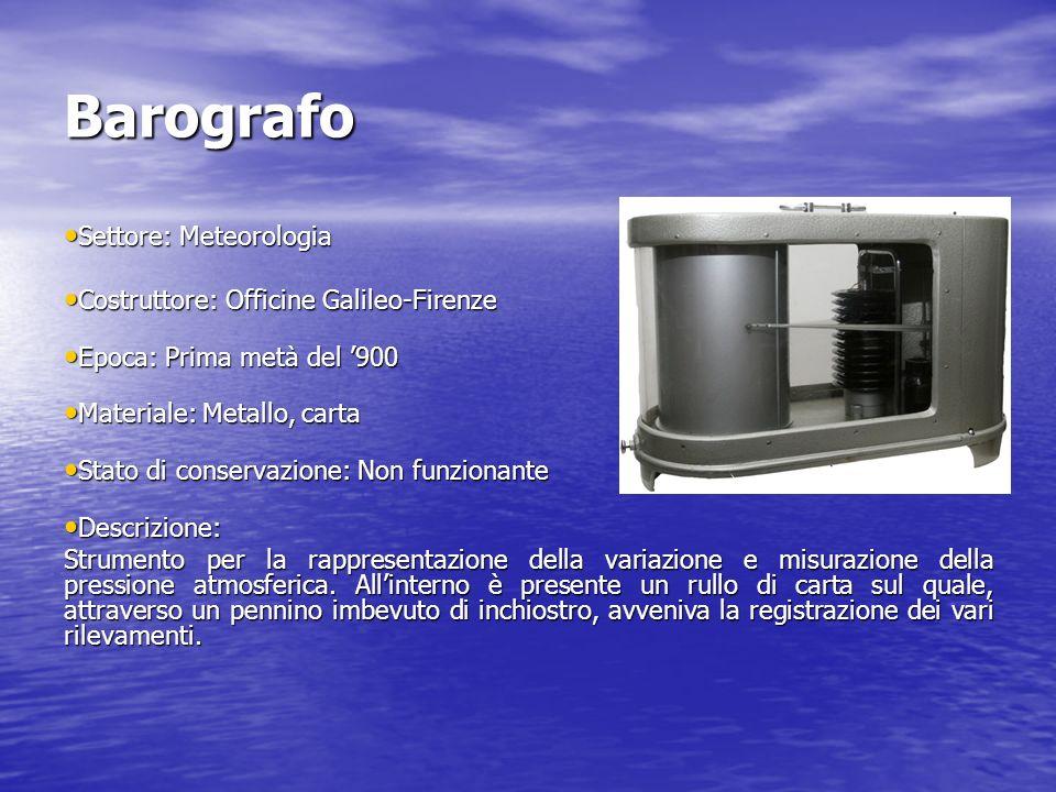 Barografo Settore: Meteorologia Settore: Meteorologia Costruttore: Officine Galileo-Firenze Costruttore: Officine Galileo-Firenze Epoca: Prima metà de